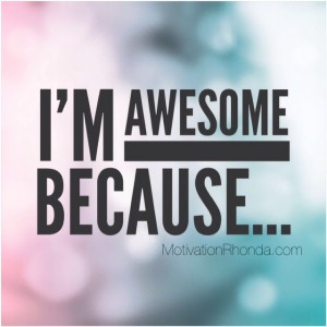 I'm Awesome because